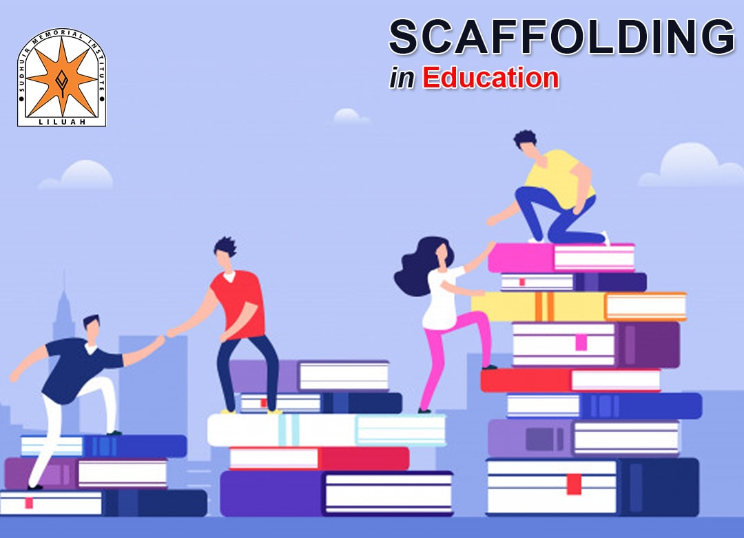 Scaffolding in Education Improve learning & skills